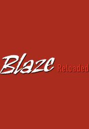 Blaze Reloaded